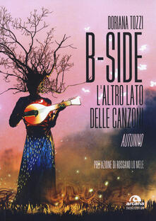 B-side. L'altro lato delle canzoni. Autunno - Doriana Tozzi - copertina