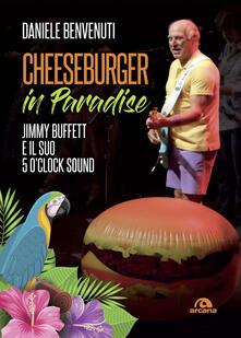 Festivalshakespeare.it Cheeseburger in paradise. Jimmy Buffett e il suo 5 o'clock sound Image