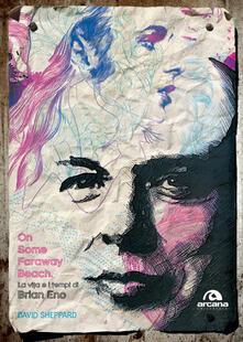 Promoartpalermo.it On some faraway beach. La vita e i tempi di Brian Eno Image