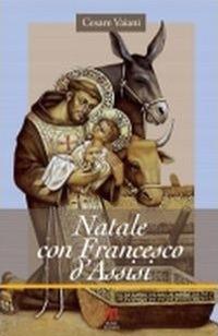 Natale con Francesco d'Assisi - Vaiani Cesare - wuz.it