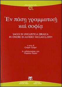 Libro En pase grammatike kai sophia. Saggi di linguistica ebraica in onore di Alviero Niccacci, OFM