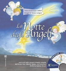 Antondemarirreguera.es La notte degli angeli. Ediz. illustrata. Con CD Audio Image