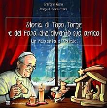 Storia di Topo Jorge e del Papa che diventò suo amico. Un racconto di Natale.pdf