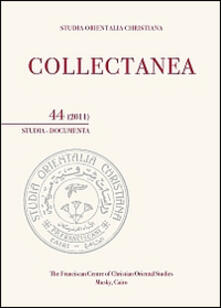 Studia orientalia christiana. Collectanea. Studia, documenta (2011). Ediz. araba, francese e inglese. Vol. 44.pdf