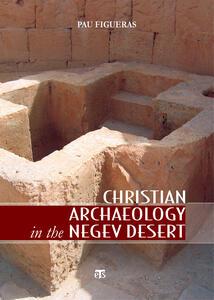 Christian Archaeology in the Negev Desert