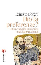 Dio fa preferenze? Lettura esegetico-ermeneutica degli Atti degli Apostoli