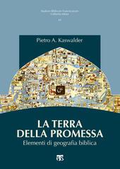 La Terra della promessa. Elementi di geografia biblica