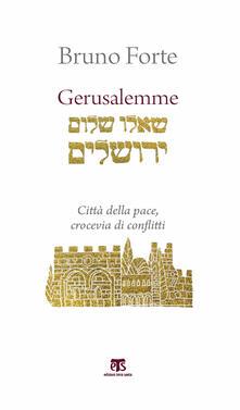 Gerusalemme. Città della pace, crocevia di conflitti.pdf