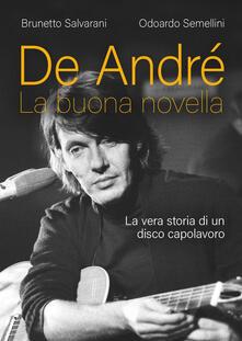 De André. La buona novella. La vera storia di un disco capolavoro.pdf