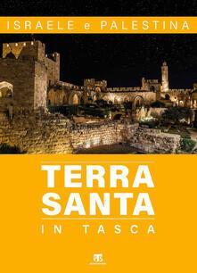 Terra Santa in tasca. Israele e Palestina. Con carta - Elena Bolognesi - copertina