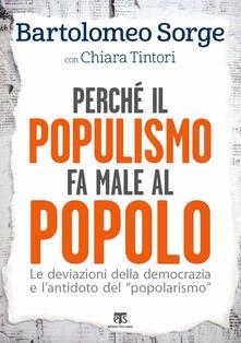 Amatigota.it Perché il populismo fa male al popolo. Le deviazioni della democrazia e l'antidoto del «popolarismo» Image