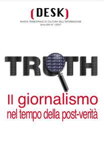 Il giornalismo nel tempo della post-verità
