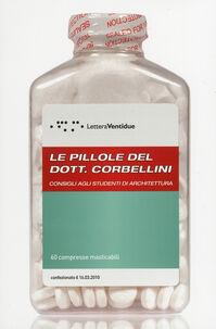 Le pillole del dott. Corbellini, consigli agli studenti di architettura