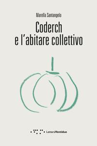 Coderch e l'abitare collettivo