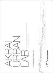 Akrai urban lab. Il ruolo del progetto nella costruzione della citta e del territorio