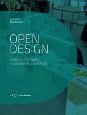 Open design. Pratiche di progetto e processi di conoscenza