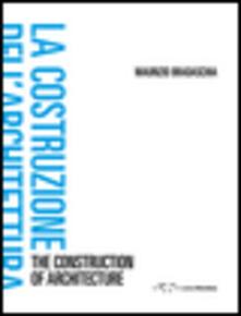 Camfeed.it La costruzione dell'architettura. Ediz. italiana e inglese Image