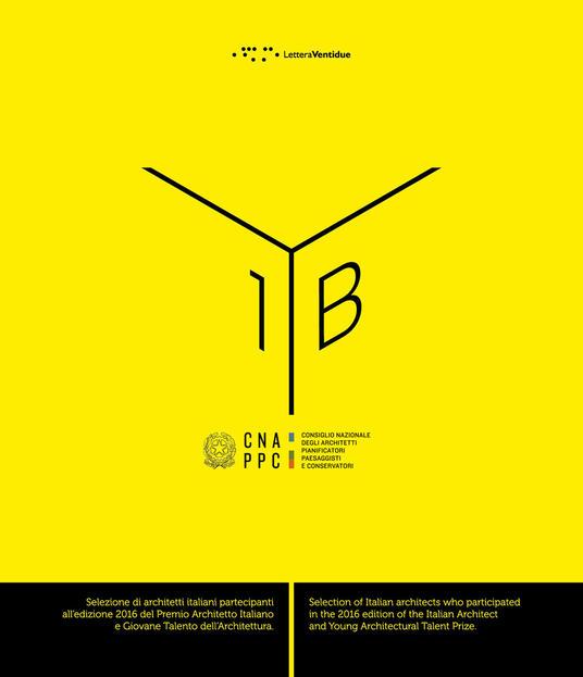 Yearbook. Selezione di architetti italiani partecipanti all'edizione 2016 del premio architetto italiano e giovane talento dell'architettura. Ediz. bilingue. Vol. 1 - copertina