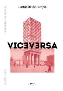Viceversa (2017). Vol. 6: attualità dellutopia, L..pdf