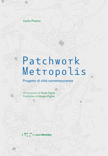 3tsportingclub.it Patchwork metropolis. Progetto di città contemporanea Image