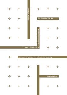 Osteriacasadimare.it Mies van der Rohe. 13 case + 2 padiglioni = 10 riflessioni sul progettare. Ediz. italiana e inglese Image