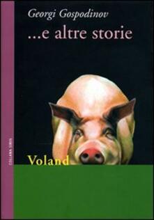... E altre storie - Georgi Gospodinov - copertina