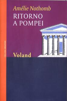Ritorno a Pompei - Amélie Nothomb,B. Bruno - ebook