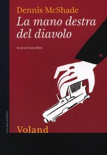 La mano destra del diavolo - Dennis McShade - copertina