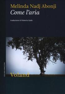 Libro Come l'aria Melinda Nadj Abonji