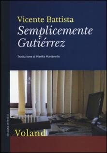 Semplicemente Gutiérrez - Vicente Battista - copertina