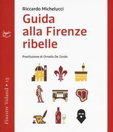 Winniearcher.com Guida alla Firenze ribelle Image