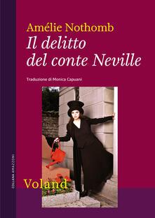 Il delitto del conte Neville - Amélie Nothomb,M. Capuani - ebook
