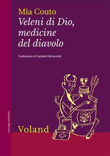 Veleni di Dio, medicine del diavolo - Mia Couto,Daniele Petruccioli - ebook