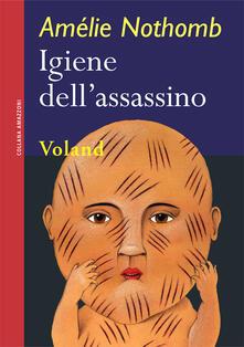 Igiene dell'assassino - Amélie Nothomb,Biancamaria Bruno - ebook