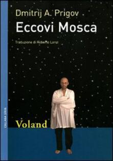 Eccovi Mosca - Roberto Lanzi,Dmitrij A. Prigov - ebook