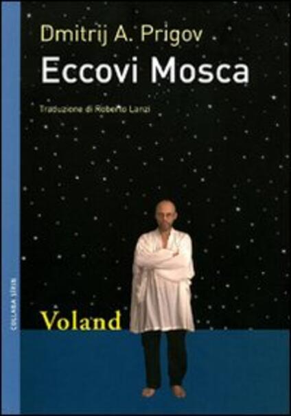 Eccovi Mosca - Dmitrij A. Prigov,Roberto Lanzi - ebook