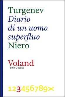Diario di un uomo superfluo - Ivan Turgenev,Alessandro Niero - ebook