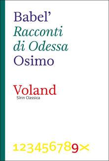 I Racconti di Odessa - Isaak Babel',Bruno Osimo - ebook