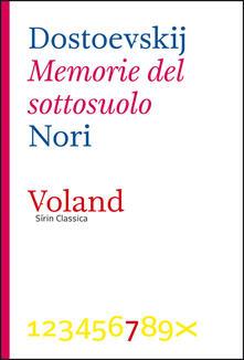 Memorie del sottosuolo - Paolo Nori,Fëdor Dostoevskij - ebook