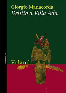 Delitto a Villa Ada - Giorgio Manacorda - ebook
