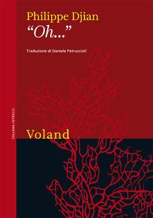 «Oh...» - Daniele Petruccioli,Philippe Djian - ebook