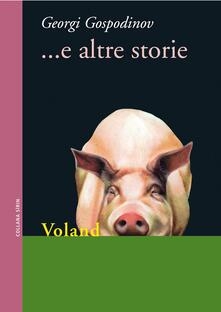... E altre storie - Giuseppe Dell'Agata,Georgi Gospodinov - ebook