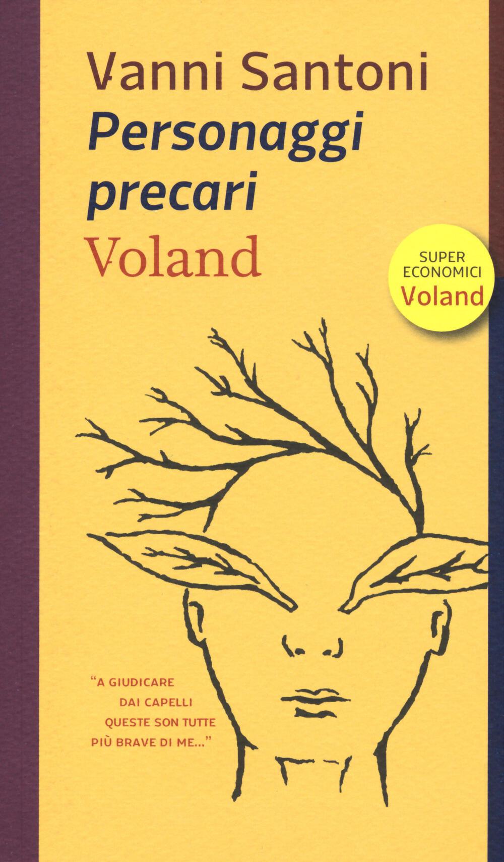 Personaggi precari. Autore Vanni Santoni. Editore Voland. Libri ... 2114121ace3