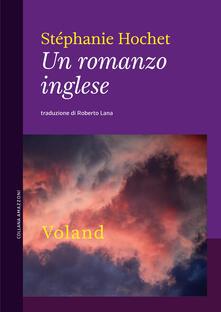 Un romanzo inglese - Roberto Lana,Stéphanie Hochet - ebook