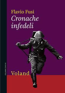Cronache infedeli - Flavio Fusi - ebook