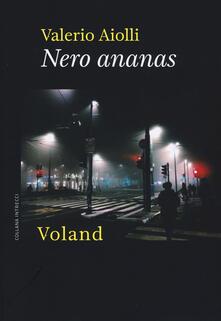 Nero ananas - Valerio Aiolli - copertina