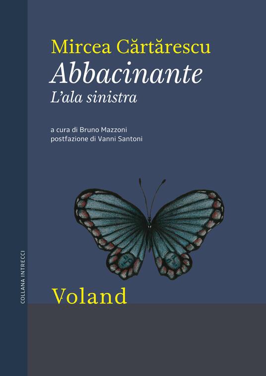 Abbacinante. L'ala sinistra - Bruno Mazzoni,Mircea Cartarescu - ebook