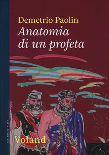 Anatomia di un profeta - Demetrio Paolin - copertina