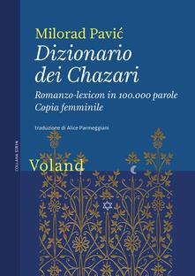 Dizionario dei Chazari. Romanzo-lexicon in 100.000 parole. Copia femminile - Alice Parmeggiani,Milorad Pavic - ebook