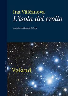 L' isola del crollo - Ina Valchanova,Daniela Di Sora - ebook